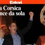 La vittoria dei Nazionalisti Corsi nella stampa e nei media italiani