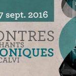 Dal 13 al 17 settembre la XXVIII edizione degli Incontri di canto polifonico a Calvi