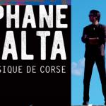 """Questa sera il concerto di Stéphane Casalta a Ghisonaccia dà il via alla tournée """"À l'impruvisu"""""""