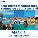 Ad Ajaccio la seconda edizione degli Incontri Mediterranei del commercio e del centro città