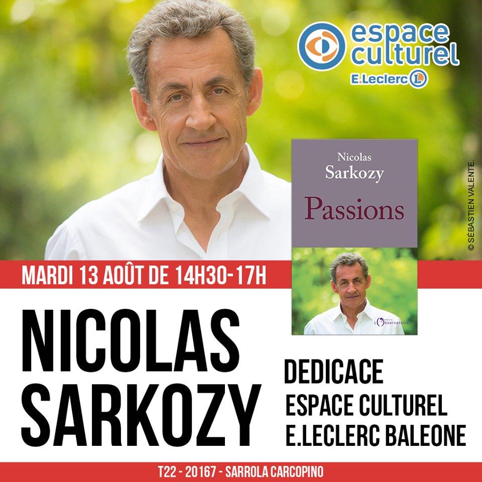 L'ex Presidente Nicolas Sarkozy presenta il suo libro in Corsica